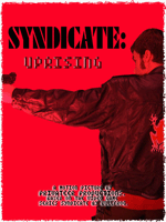 Syndicate Uprising poster with Robert